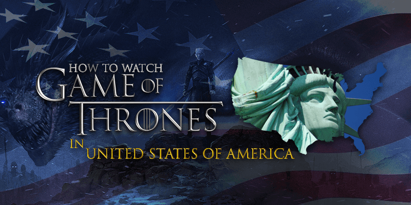 watch game of thrones season 8 in usa