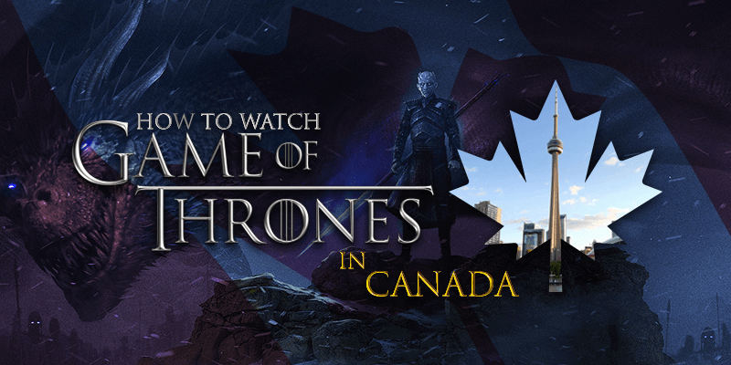 watch game of thrones season 8 online in canada