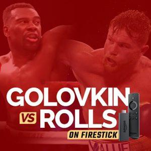 Watch Golovkin Vs Rolls on FireStick