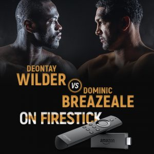 Watch Wilder vs Breazeale on FireStick