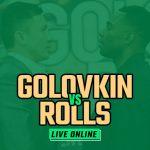 Watch Golovkin vs Rolls Live Online
