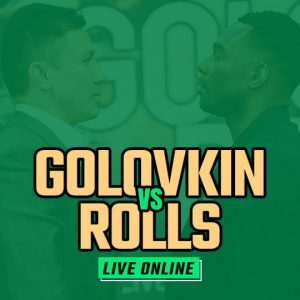 Watch Golovkin vs Rolls Live Online