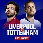 Watch Liverpool vs Tottenham Live Online