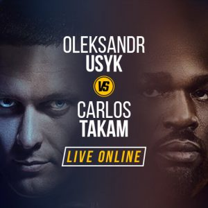 Watch Usyk vs Takam Live Online