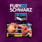 Watch Fury vs Schwarz On Kodi