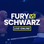 Watch Fury vs Schwarz Live Online