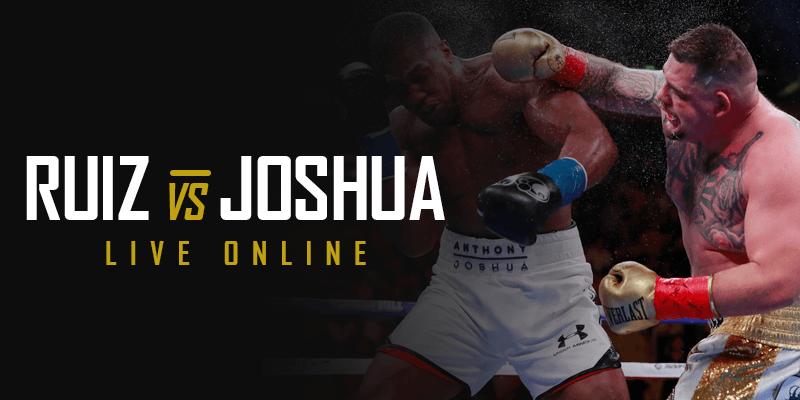 Watch Joshua vs Andy Ruiz Live Online