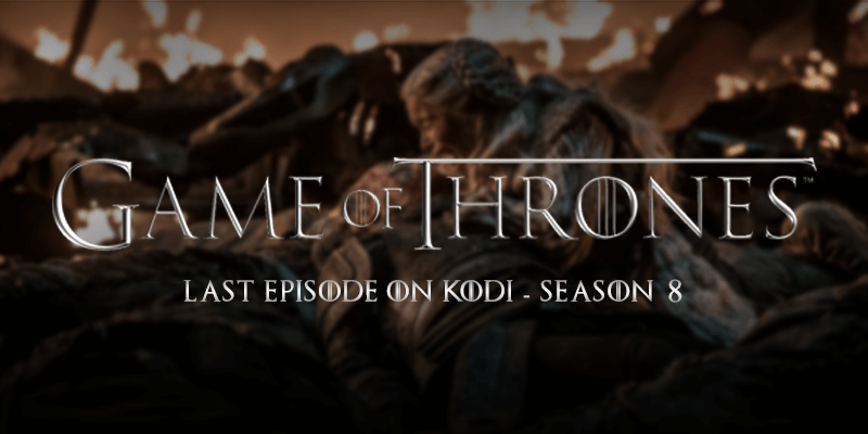 watch game of thrones finale on kodi