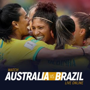 Watch Australia vs Brazil Live Online