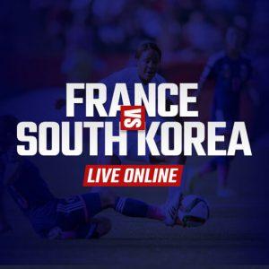 Watch France vs South Korea Live Online