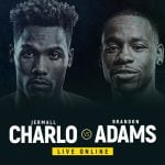 Watch Charlo vs Adams Live Online