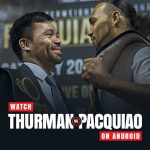 Watch Pacquaio vs Thurman On Android