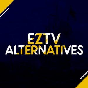 EZTV Alternatives