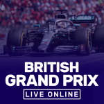 British Grand Prix Live Online