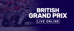 British Grand Prix Live Online