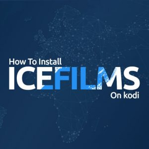 Install IceFilms On Kodi