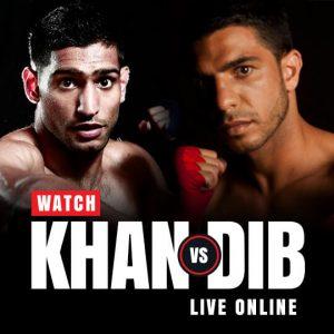 Watch Amir Khan vs Billy Dib Live online