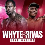 Watch Whyte vs Rivas Live Online