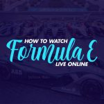Watch Formula E Live Online