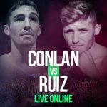 Watch Conlan vs Ruiz Live Online