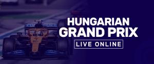 Hungarian Grand Prix Live Online