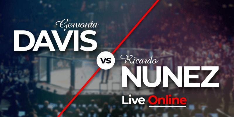 Gervonta Davis vs Ricardo Nunez live online