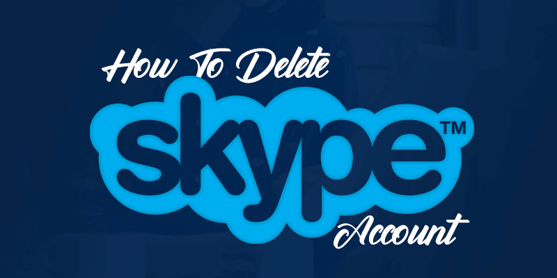 How o Delete Skype Account