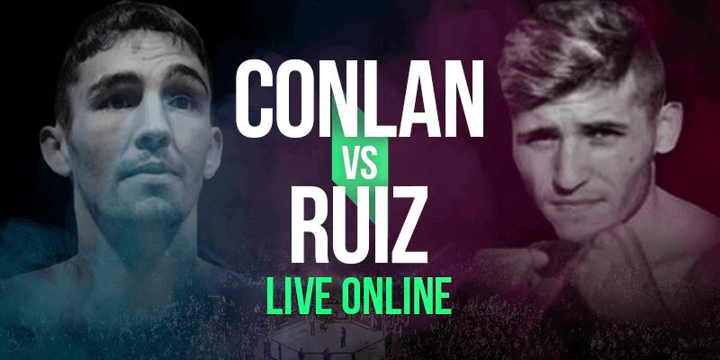 Watch Conlan vs Ruiz Live Online