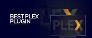 Best Plex Plugin