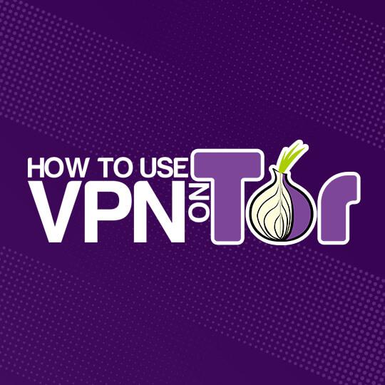 Use VPN On Tor