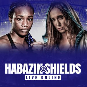 Watch Habazin vs Shields Live Online