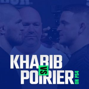 Watch Khabib vs Poirier On PS4