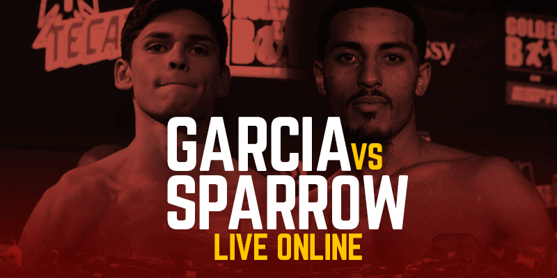 Watch Garcia vs Sparrow Live Online