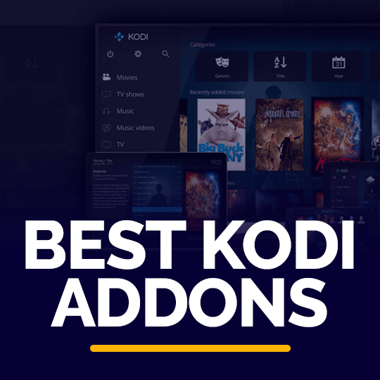 300 Best Kodi Addons That Works Guaranteed October 2020