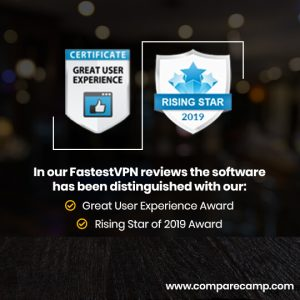 CompareCamp Grants FastestVPN Awards Great