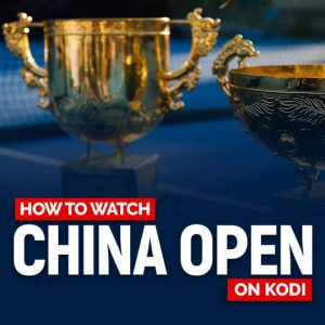 Watch China Open On Kodi