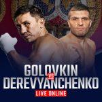 Watch Golovkin vs Derevyanchenko Live Online