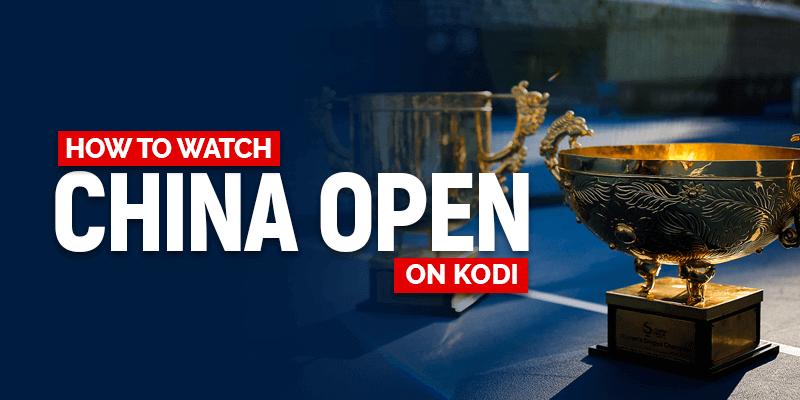 Watch China Open on Kodi