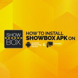 How To Install Showbox