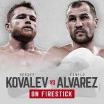 Watch Kovalev vs Alvarez On Firestick