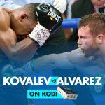 Watch Kovalev vs Alvarez On Kodi