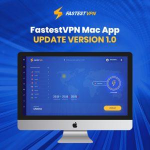 FastestVPN Mac App Update