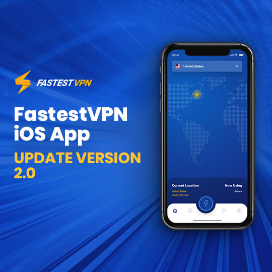 FastestVPN iOS Update 2.0