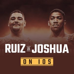 Watch Ruiz vs Joshua On IOS