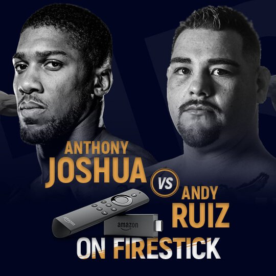 Watch Joshua vs Ruiz-On FireStick