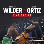 Wilder vs Ortiz Live Online