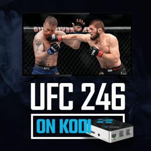 Watch UFC 246 On Kodi