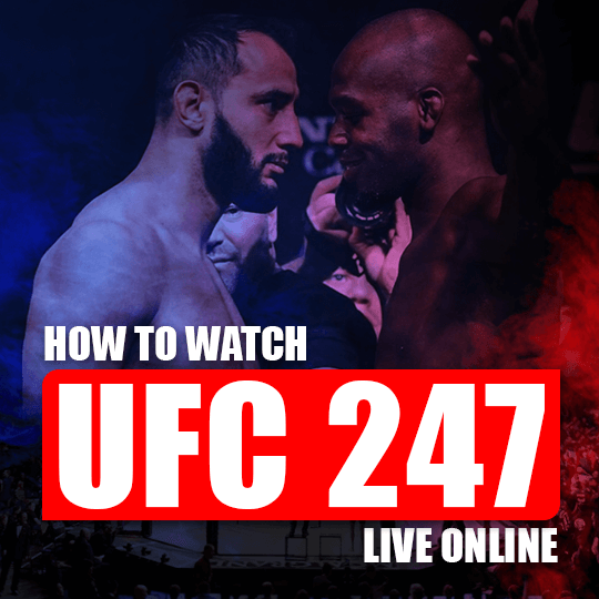 Watch UFC 247 Live Online