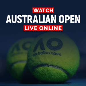 Watch Australian Open Live Online