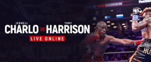 Watch Charlo vs Harrison Live Online
